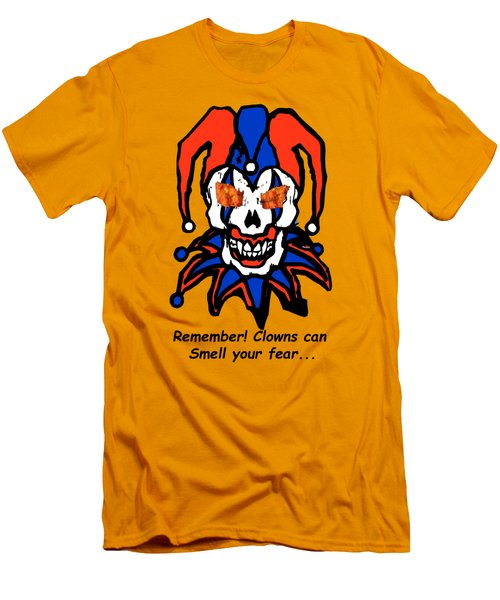 Remember Clowns Can Smell Your Fear Men's T-Shirt (Slim Fit) by Jeff Folger