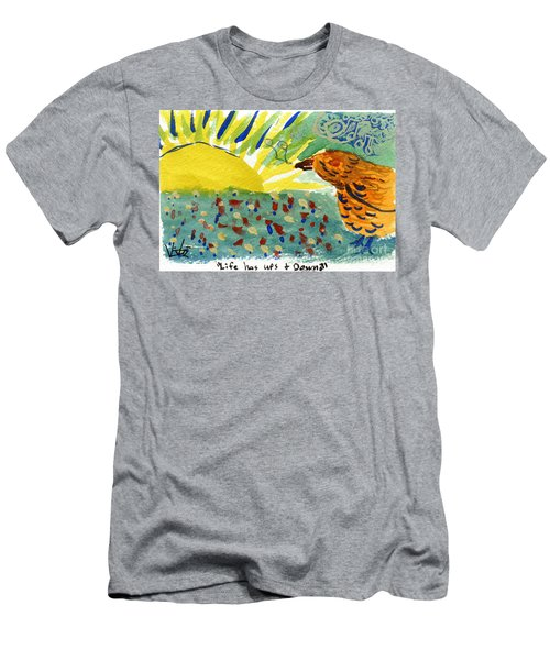 Life Has Ups And Downs Men's T-Shirt (Athletic Fit)
