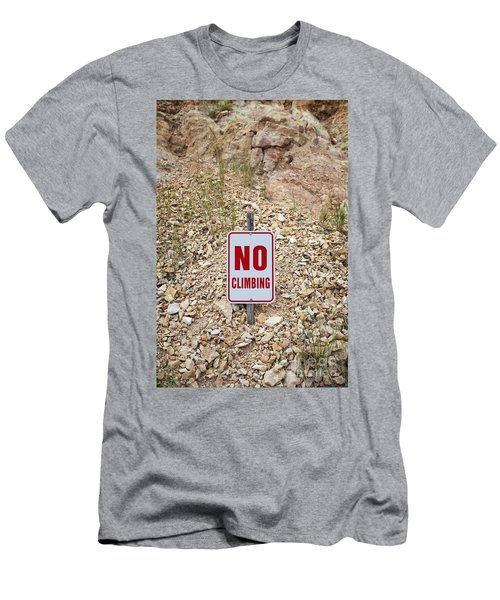 Men's T-Shirt (Athletic Fit) featuring the photograph No Climbing Sign by Bryan Mullennix