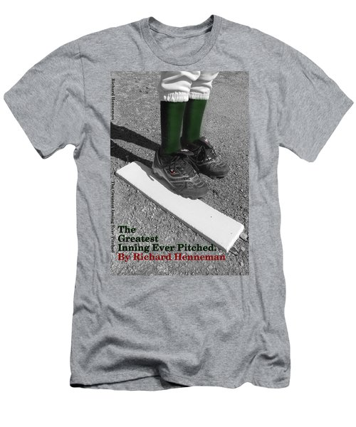 The Greatest Inning Ever Pitched Men's T-Shirt (Athletic Fit)