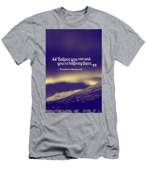 Inspirational Timeless Quotes - Theodore Roosevelt Men's T-Shirt (Athletic Fit)
