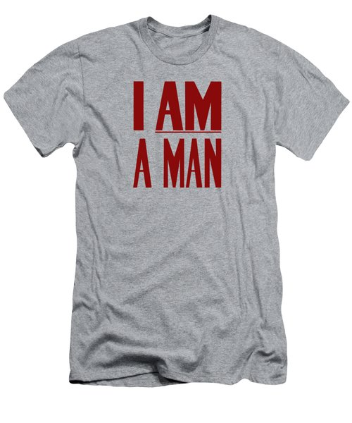 I Am A Man Men's T-Shirt (Slim Fit) by War Is Hell Store