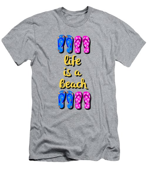 Life Is A Beach Men's T-Shirt (Athletic Fit)