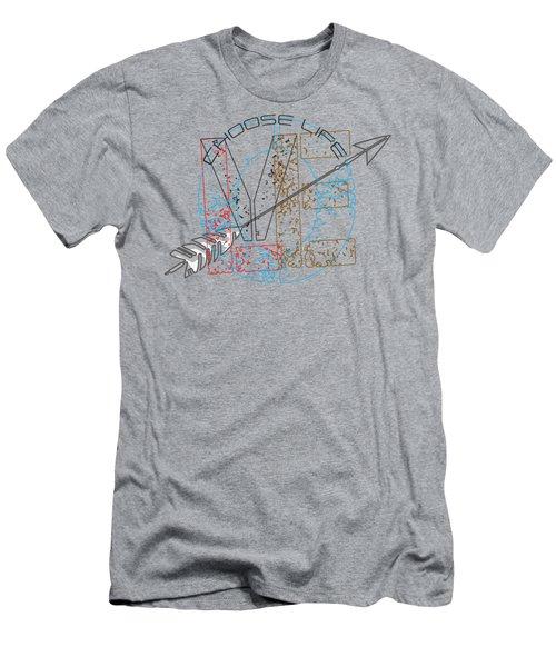 Choose Life Men's T-Shirt (Athletic Fit)