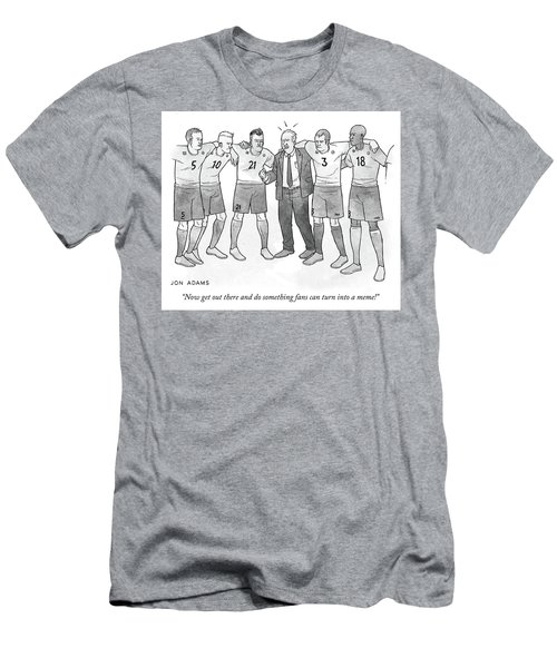 Do Something Fans Can Turn Into A Meme Men's T-Shirt (Athletic Fit)