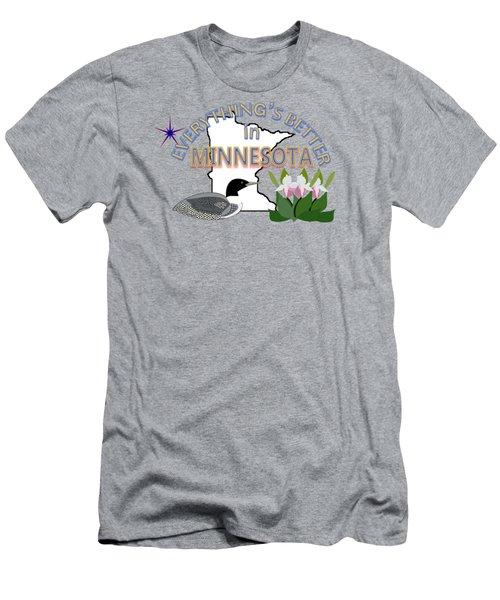 Everything's Better In Minnesota Men's T-Shirt (Slim Fit) by Pharris Art