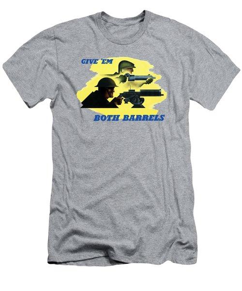 Give Em Both Barrels - Ww2 Propaganda Men's T-Shirt (Athletic Fit)