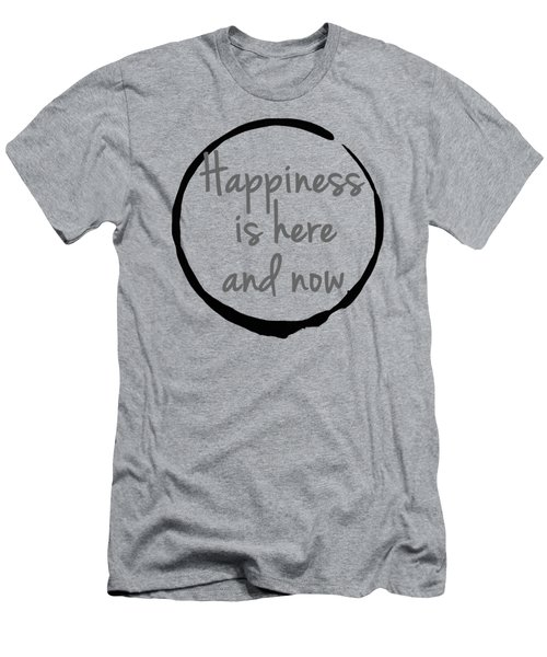 Men's T-Shirt (Slim Fit) featuring the digital art Happiness Is Here And Now by Julie Niemela
