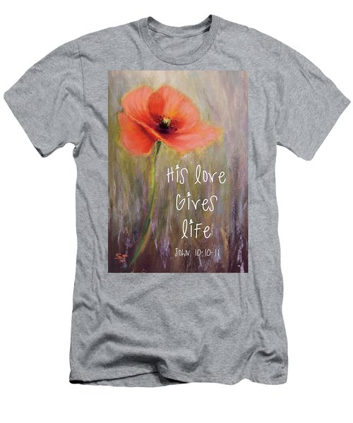 His Love Gives Life Men's T-Shirt (Athletic Fit)