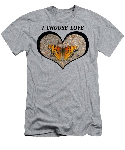 I Chose Love With A Butterfly In A Heart Men's T-Shirt (Athletic Fit)