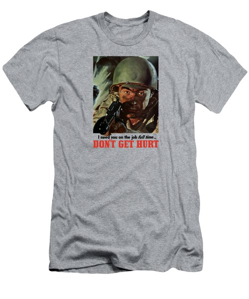 I Need You On The Job Full Time Men's T-Shirt (Athletic Fit)