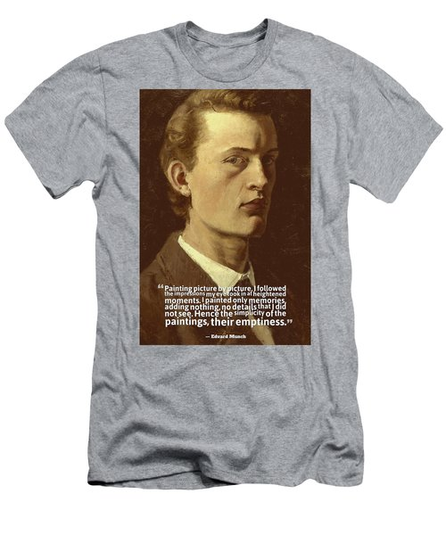 Inspirational Quotes - Edward Munch 7 Men's T-Shirt (Athletic Fit)