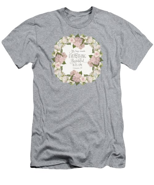 Inspirational Scripture - Everything Beautiful Pink Hydrangeas And Roses Men's T-Shirt (Slim Fit) by Audrey Jeanne Roberts