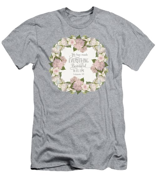 Inspirational Scripture - Everything Beautiful Pink Hydrangeas And Roses Men's T-Shirt (Athletic Fit)