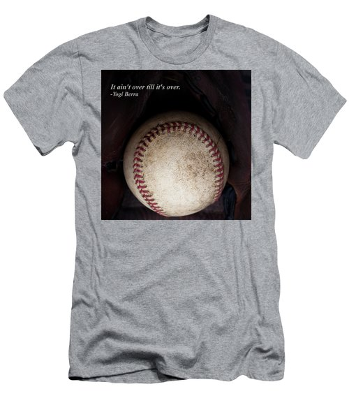 It Ain't Over Till It's Over - Yogi Berra Men's T-Shirt (Slim Fit) by David Patterson