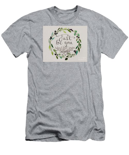 Just Be You Men's T-Shirt (Slim Fit) by Elizabeth Robinette Tyndall