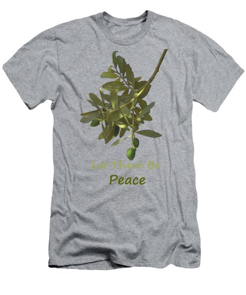 Let There Be Peace Olive Branch And Text  Men's T-Shirt (Athletic Fit)