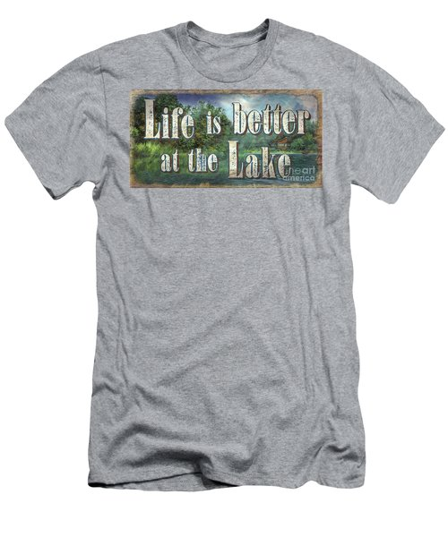 Life Is Better Sign Men's T-Shirt (Athletic Fit)