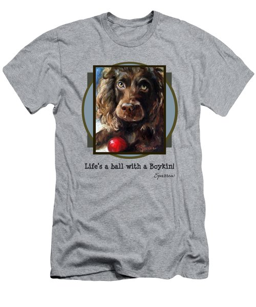 Life's A Ball With A Boykin Men's T-Shirt (Athletic Fit)