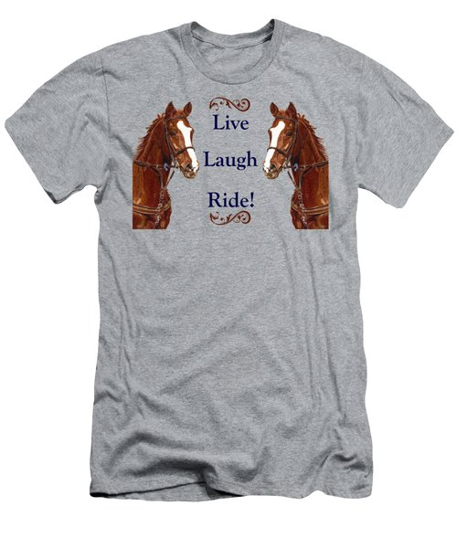 Live, Laugh, Ride Horse Men's T-Shirt (Slim Fit) by Patricia Barmatz