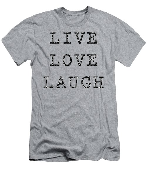 Men's T-Shirt (Athletic Fit) featuring the digital art Live Love Laugh by Jennifer Hotai