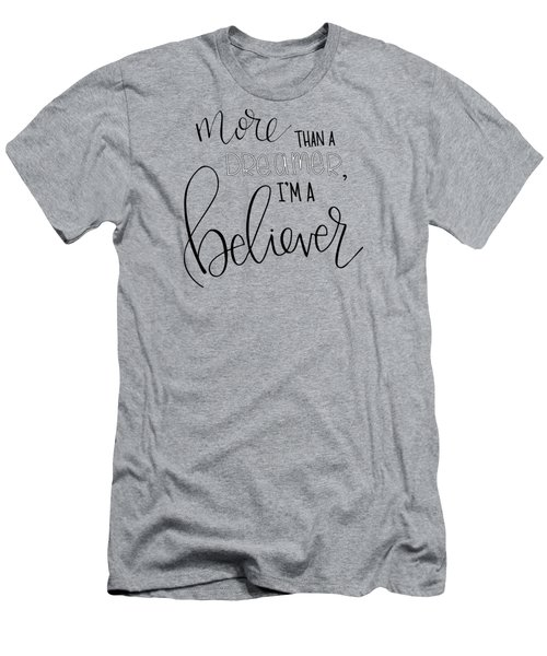 More Than A Dreamer Men's T-Shirt (Athletic Fit)