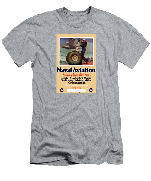 Naval Aviation Has A Place For You Men's T-Shirt (Slim Fit) by War Is Hell Store