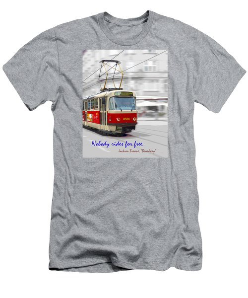 Nobody Rides For Free Men's T-Shirt (Athletic Fit)