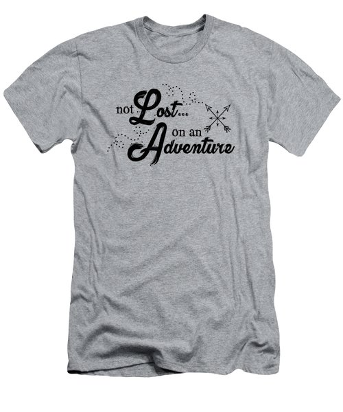 Not Lost On An Adventure Men's T-Shirt (Athletic Fit)
