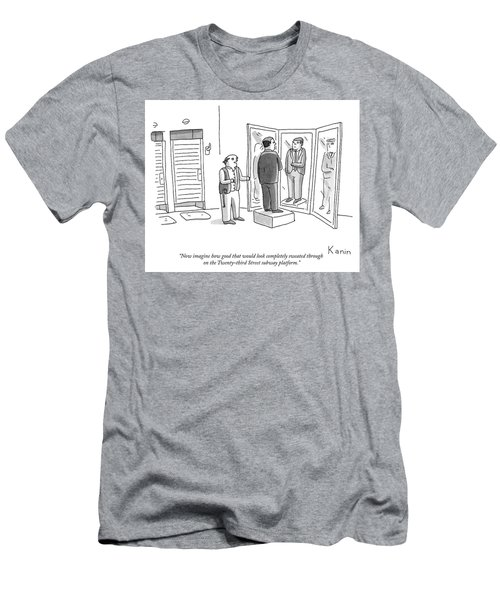 Now Imagine How Good That Would Look Completely Sweated Through Men's T-Shirt (Athletic Fit)
