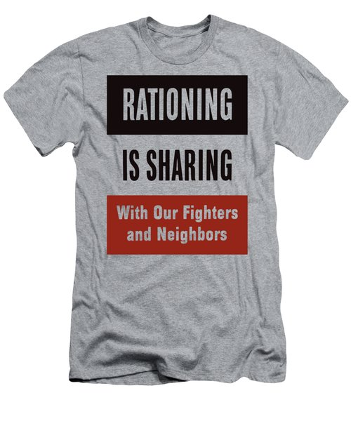 Rationing Is Sharing - Ww2 Men's T-Shirt (Athletic Fit)