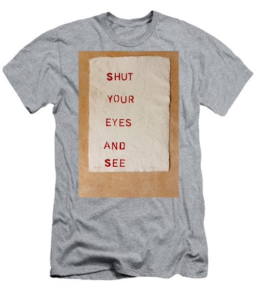 Shut Your Eyes And See Men's T-Shirt (Athletic Fit)