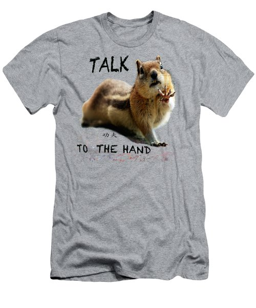 Talk To The Hand Men's T-Shirt (Athletic Fit)