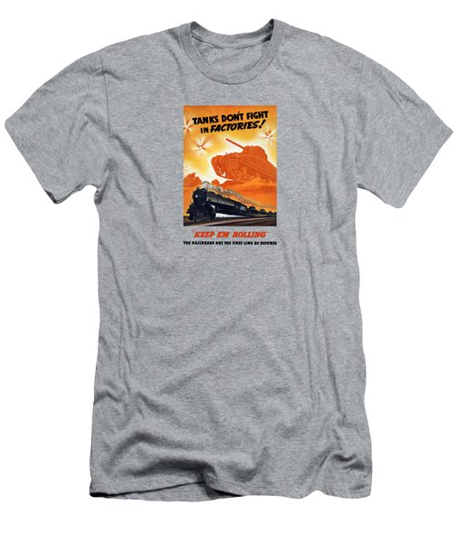 Tanks Don't Fight In Factories Men's T-Shirt (Athletic Fit)
