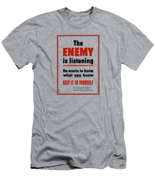 The Enemy Is Listening - Ww2 Men's T-Shirt (Athletic Fit)