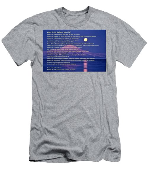 What If Our Religion Was Life Men's T-Shirt (Athletic Fit)