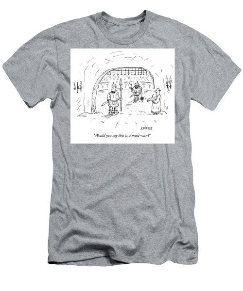 Would You Say This Is A Must Win Men's T-Shirt (Athletic Fit)