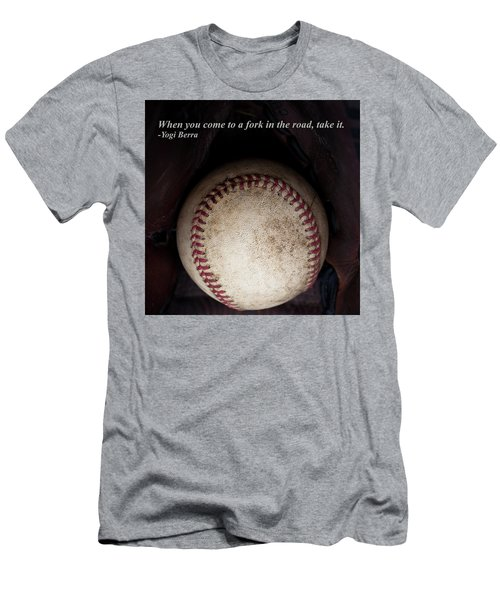 Yogi Berra Quote Men's T-Shirt (Slim Fit) by David Patterson