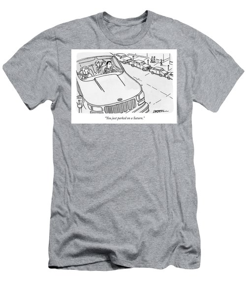 You Just Parked On A Saturn Men's T-Shirt (Athletic Fit)