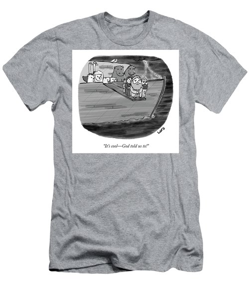 God Told Us To Men's T-Shirt (Athletic Fit)