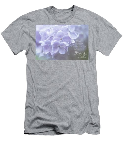 Lilac Blooms With Quote Men's T-Shirt (Athletic Fit)