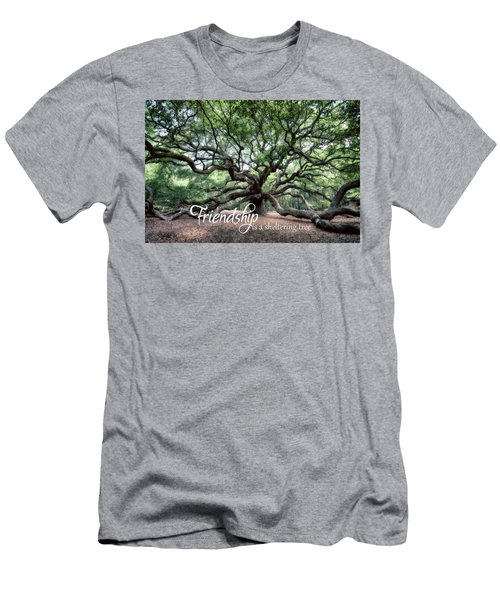 Oak Of The Angels - Friendship Is A Tree Men's T-Shirt (Athletic Fit)