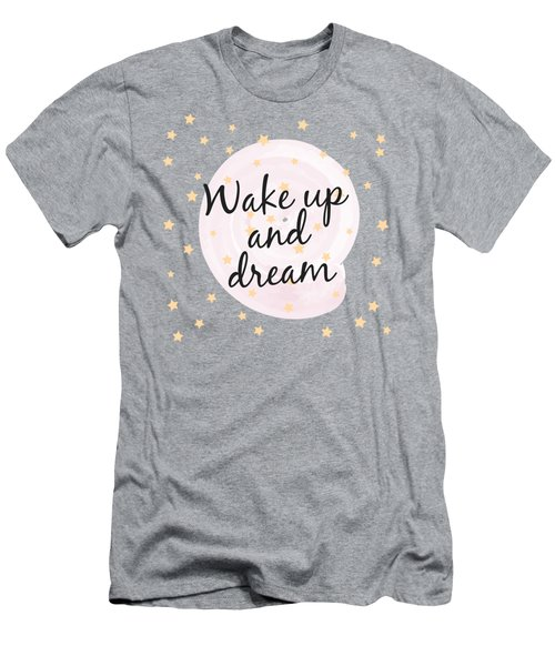 Wake Up And Dream - Baby Room Nursery Art Poster Print Men's T-Shirt (Athletic Fit)