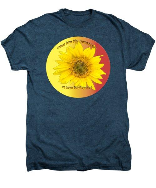You Are My Sunshine Men's Premium T-Shirt