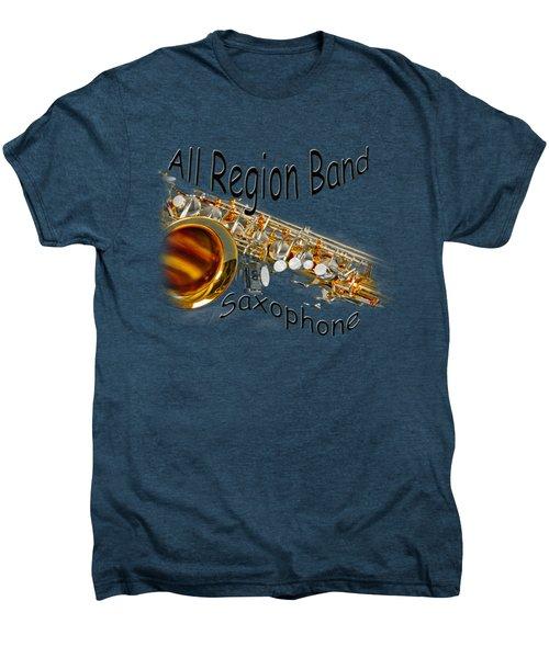 All Region Band Saxophone Men's Premium T-Shirt by M K  Miller