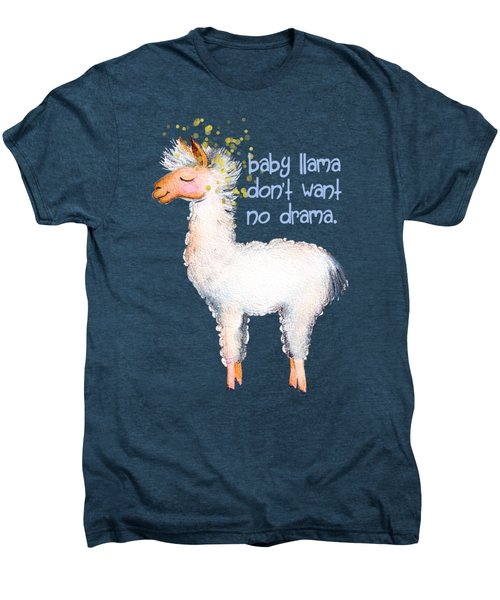 Baby Llama Don't Want No Drama Men's Premium T-Shirt by Tina Lavoie
