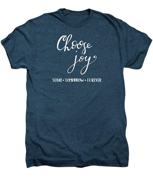 Choose Joy Men's Premium T-Shirt