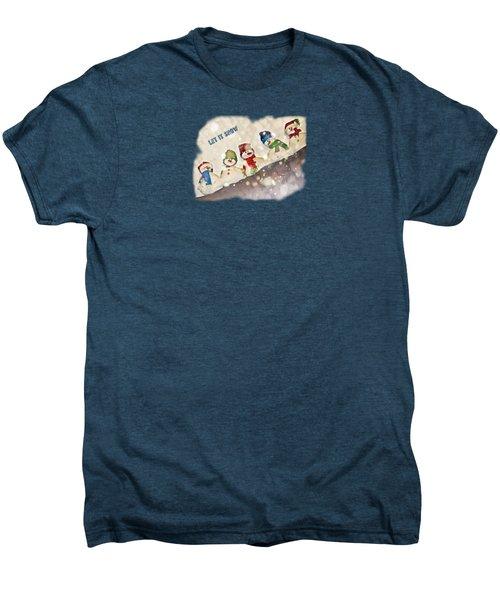 Five Snowmen Cute Colorful Photo-painting Transparent Let It Snow Text Men's Premium T-Shirt by Shelly Weingart
