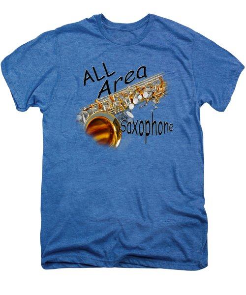 All Area Saxophone Men's Premium T-Shirt by M K  Miller