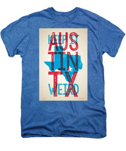 Austin Texas - Keep Austin Weird Men's Premium T-Shirt by Jim Zahniser